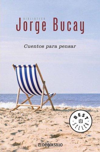 Cuentos para pensar, de Jorge Bucay