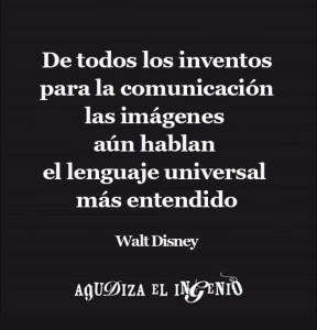 De todos los inventos para la comunicación las imágenes aún hablan el lenguaje universal