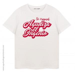 """Camiseta """"Sé original"""" print Agudiza el Ingenio grande"""